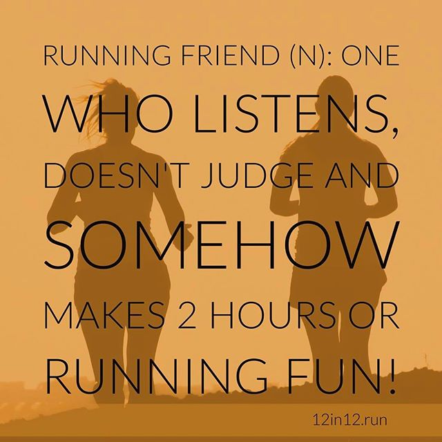 12in12 Running friend (n): One who listens, doesn't judge and somehow makes 2 hours or running fun #runningchallenge #runningisfun #12in12 #12in12months #londonmarathon #runnersofinstagram #runstreak #runfree #runnersworld