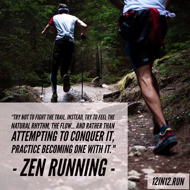 "12in12 ""Try not to fight the trail. Instead, try to feel the natural rhythm, the flow… and rather than attempting to conquer it, practice becoming one with it. Begin each run with Shoshin – A Beginners Mind."" Zen Running  #runningchallenge #runningisfun #12in12 #12in12months #londonmarathon #runnersofinstagram #runstreak #runfree #runnersworld #ASICSFrontRunner"
