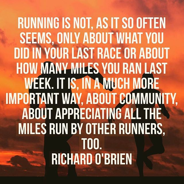 12in12 Running is not, as it so often seems, only about what you did in your last race or about how many miles you ran last week. It is, in a much more important way, about community, about appreciating all the miles run by other runners, too - Richard O'Brien