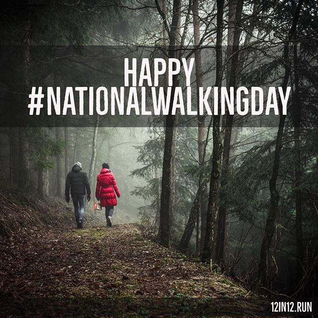 12in12 Happy #NationalWalkingDay