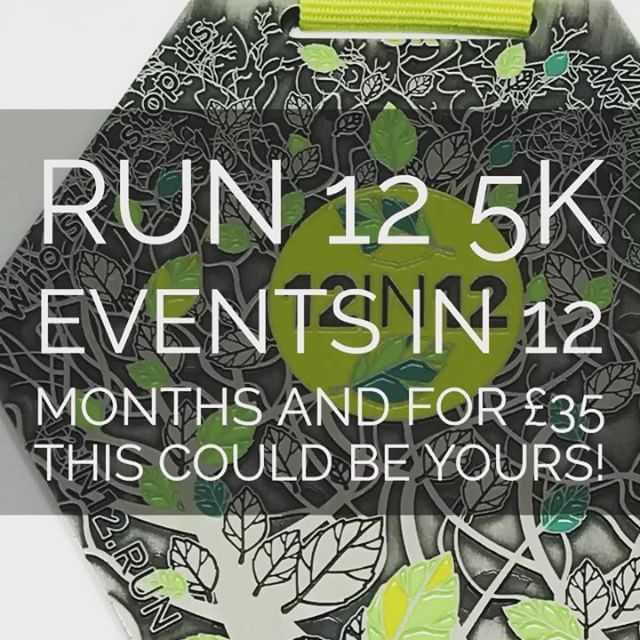 12in12 Run 12 5k events in 12 months and for £35 this could be yours!