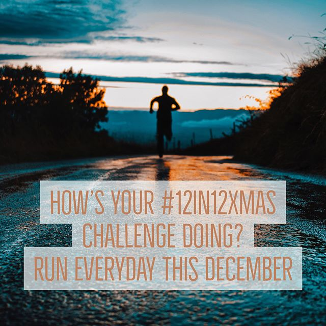 12in12 How's your #12in12xmas challenge going? Run everyday this December