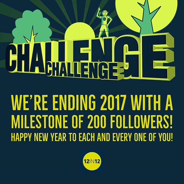 12in12 We're ending 2017 with a milestone of 200 followers! Happy New Year to each and every one of you!