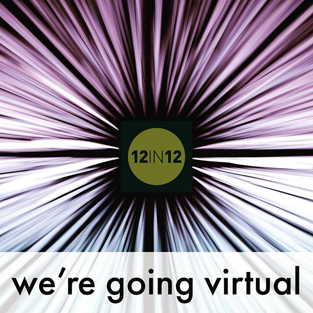 12in12 Watch this space, you've asked for it so we're delivering it, 12in12.run is going virtual