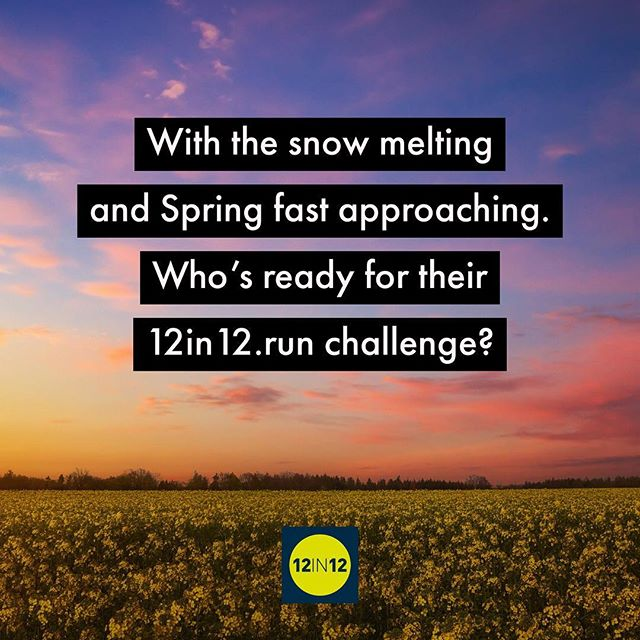12in12 With the snow melting and Spring fast approaching. Who's ready for their 12in12.run challenge?
